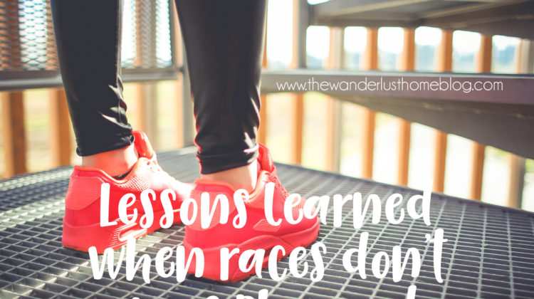 lessons learned when races don't go as planned